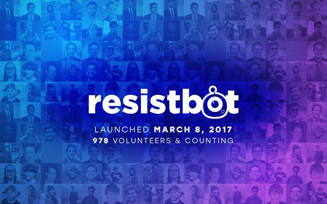 Resistbot: Founded March 8, 2017, 978 volunteers and counting