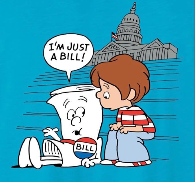 "School House Rock ""I'm just a bill"""