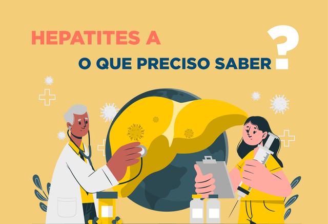 HEPATITE A - O QUE DEVO SABER?