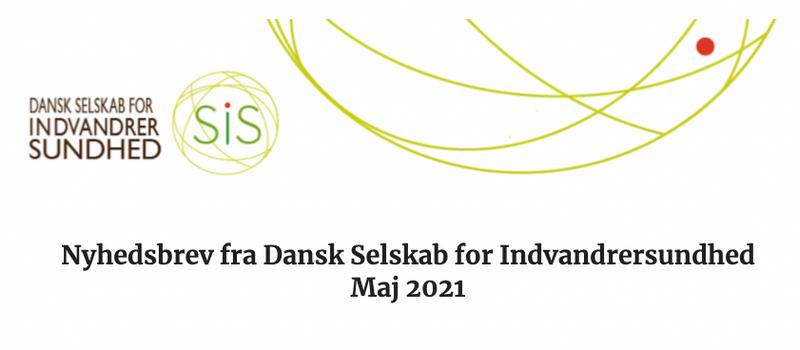 Nyhedsbrev Maj 2021 - Dansk Selskab For Indvandrersundhed