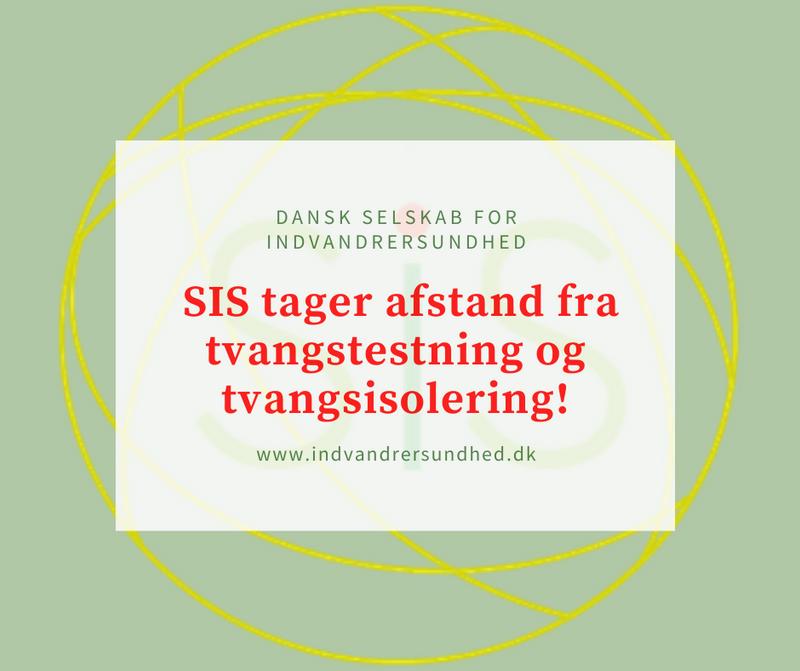 Dansk Selskab for Indvandrersundhed tager stærkt afstand fra brugen af tvangstestning og tvangsisolering i udsatte boligområder!