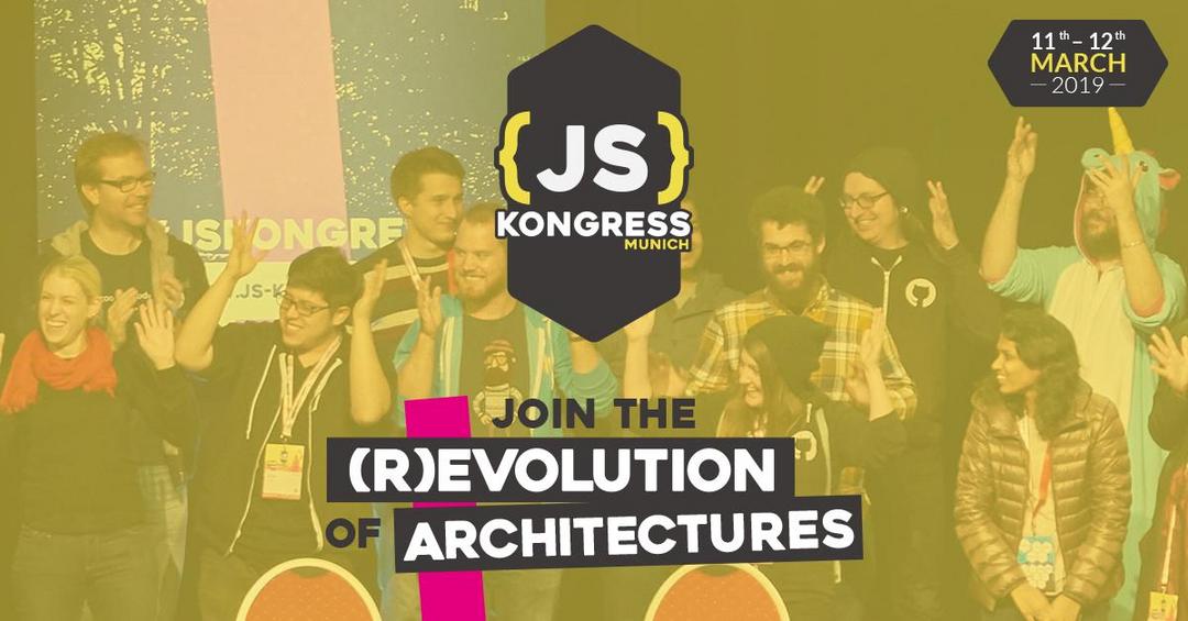 JS Kongress 2019 - Revolution of Architectures