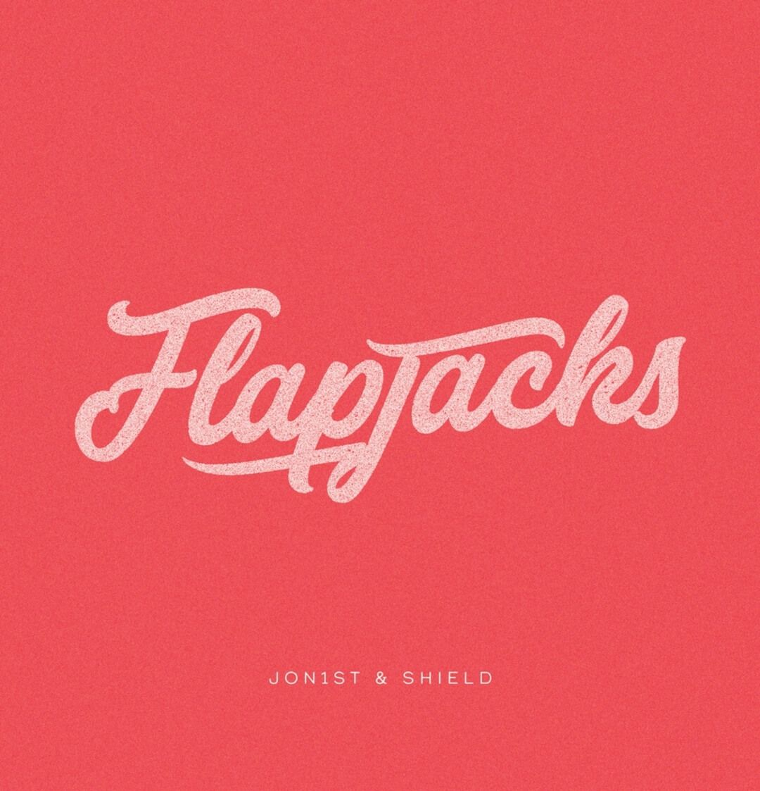 Jon1st & Shield Present Their Untouchable 'Flapjacks' EP
