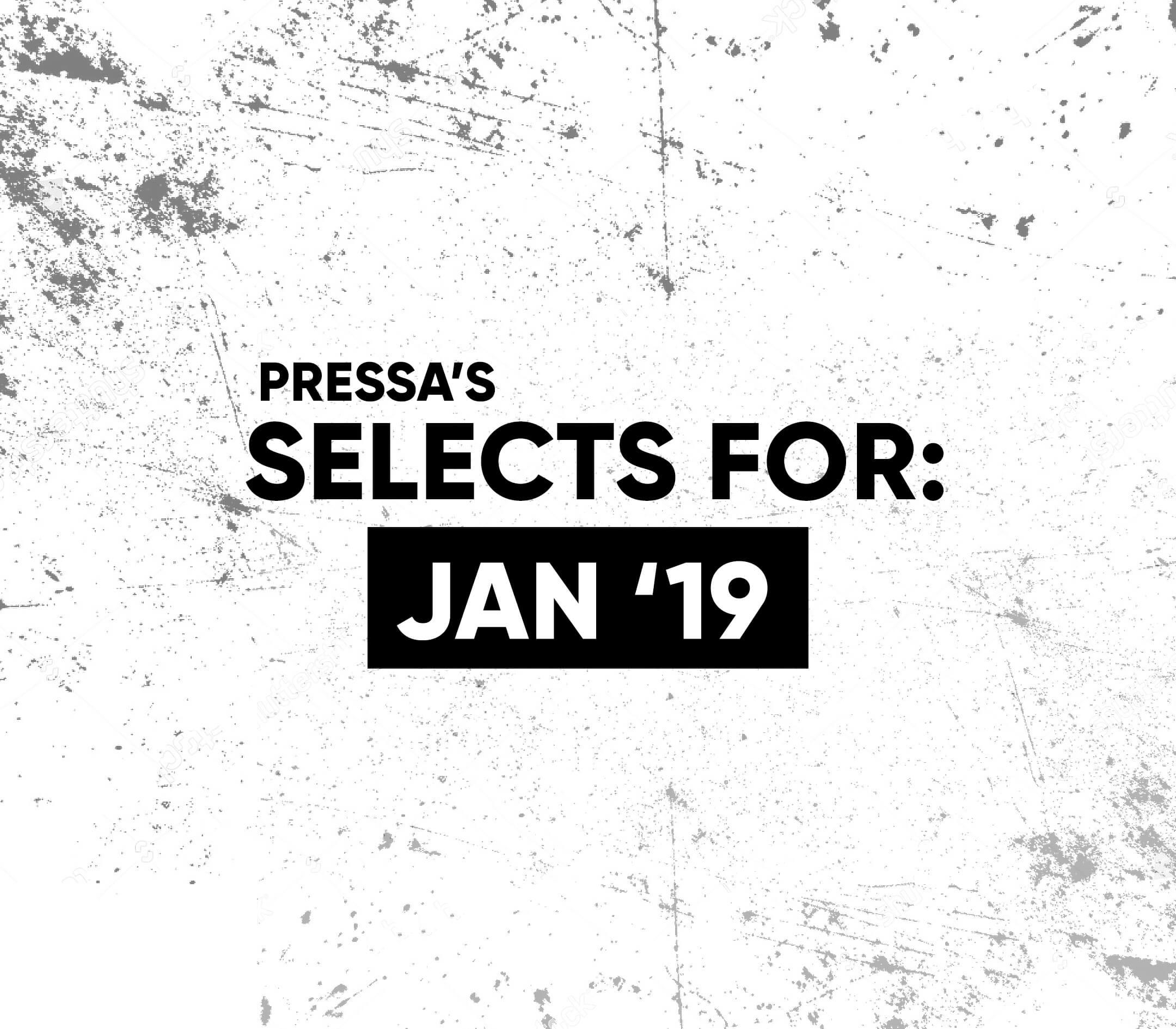 Selects: Jan '19