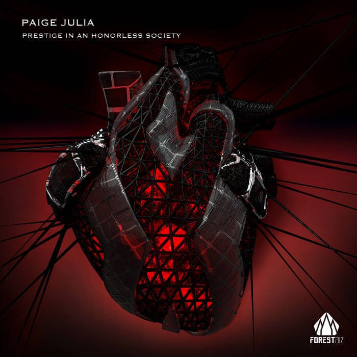 Paige Julia's 'Prestige In An Honorless Society' EP