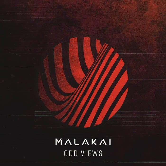 Malakai's 'Odd Views' EP on The Rust Music
