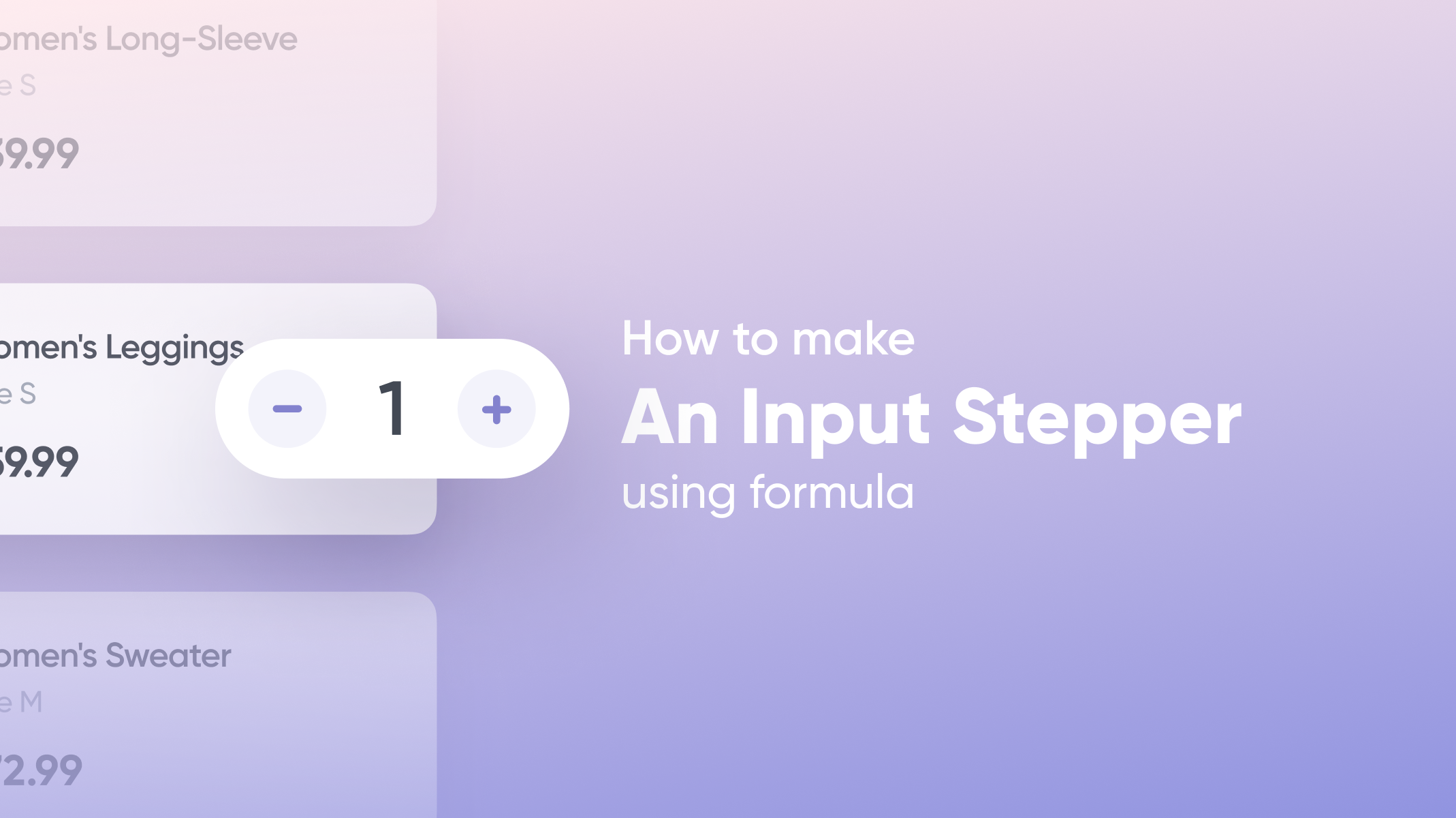 Prototype an Input Stepper with ProtoPie's Formula Feature Thumbnail