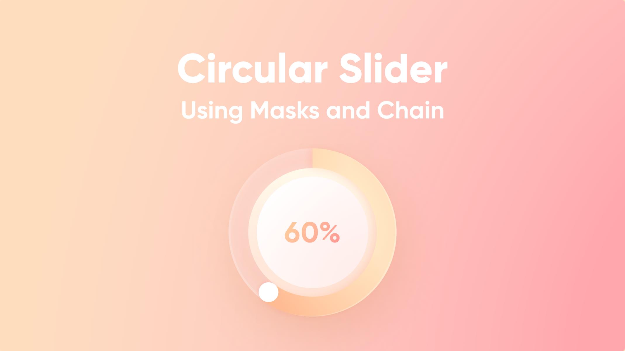 Circular Slider Masks and Chain Thumbnail