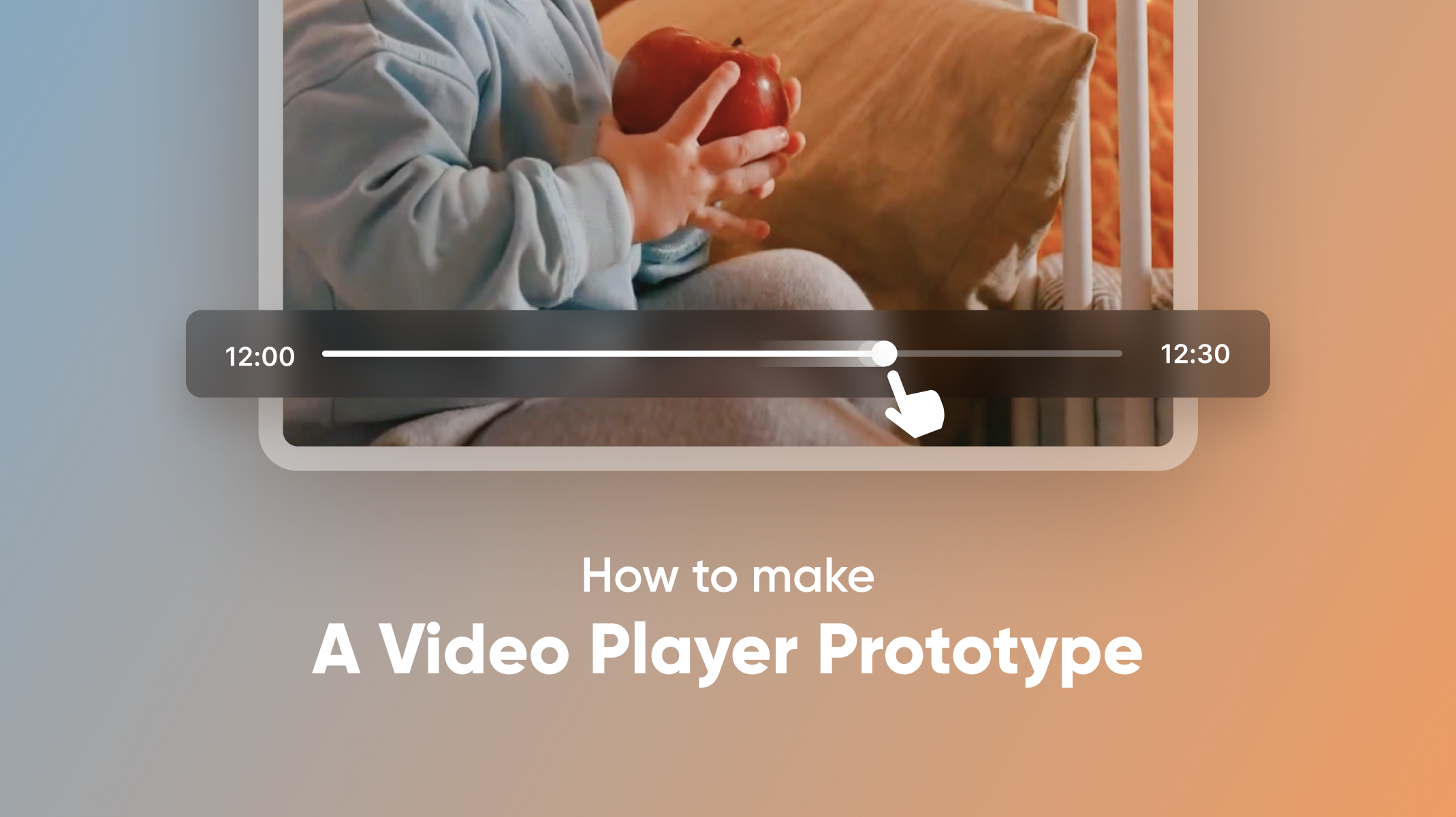 How to make a video player prototype thumbnail
