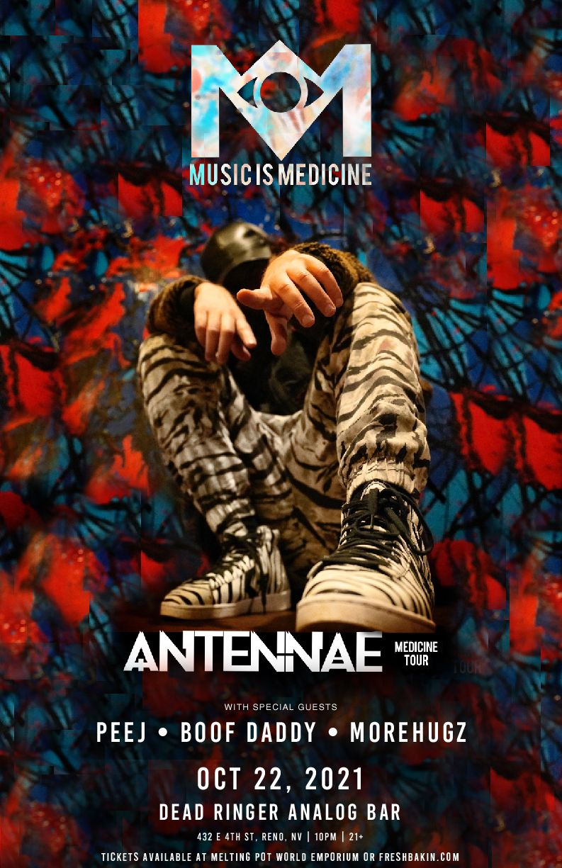 The Medicine Tour stops in Reno with an-ten-nae at Dead Ringer on October 22, 2021.