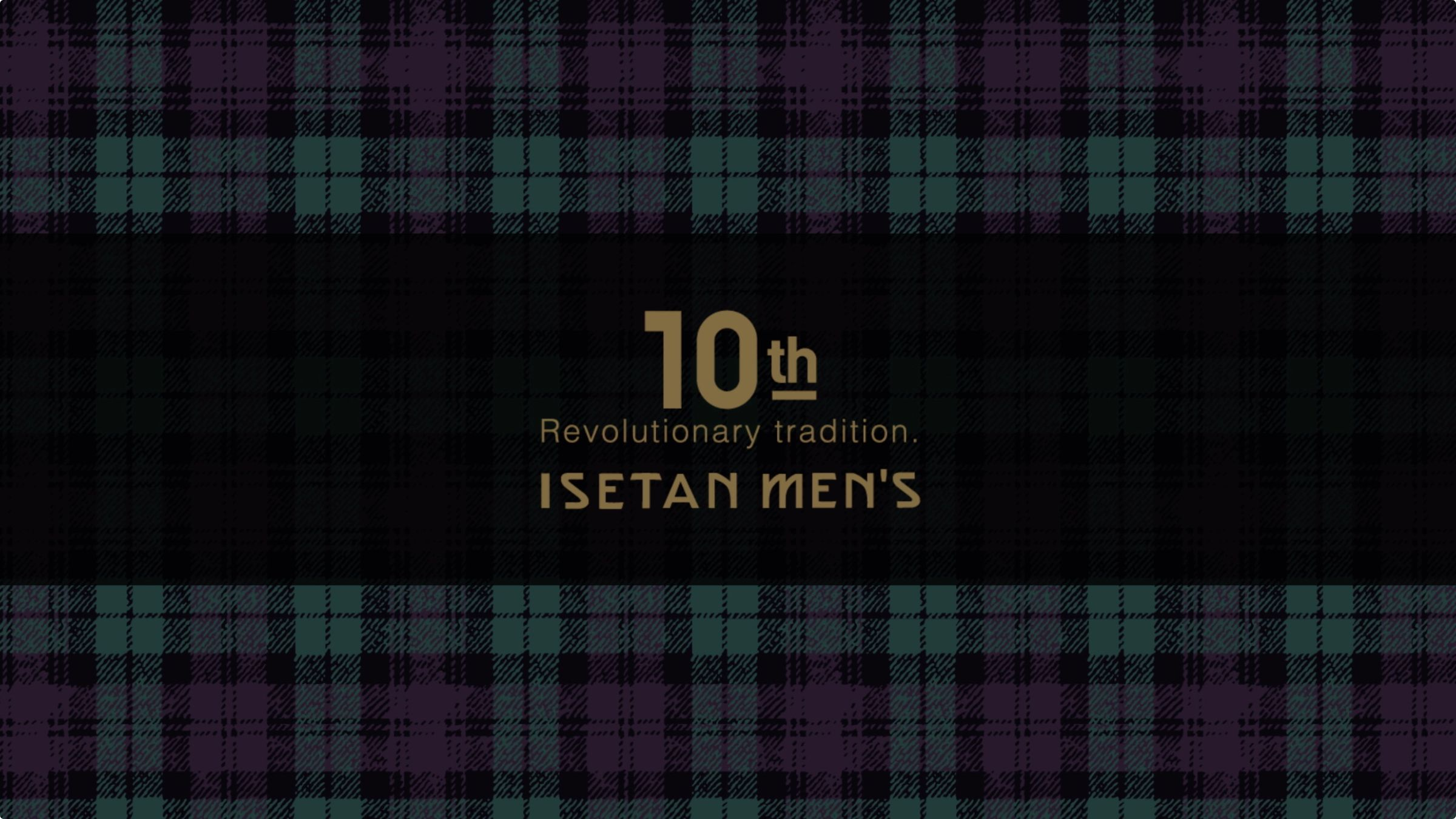 Isetan Men's 10th