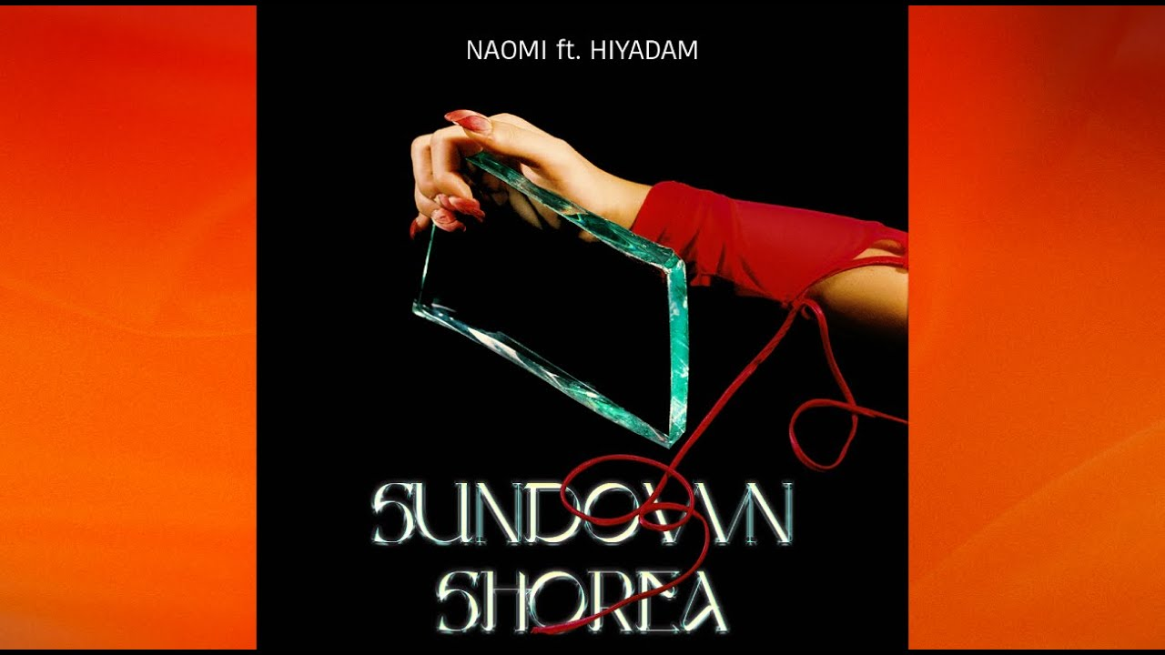"""Image of A new generation artist from Vietnam, NAOMI, has released a collaboration song """"SUNDOWN SHOREA"""" with HIYADAM."""