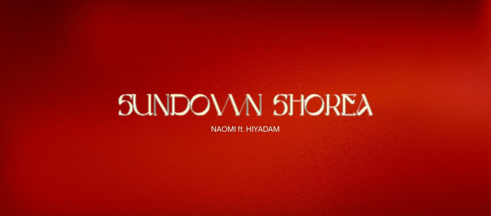 """Image of The song Sundown Shorea premieres at the """"sunset"""" of 2020, but will soon shine in the """"dawn"""" of 2021 with Naomi, Rapper HIYADAM and M.A.U Collective"""