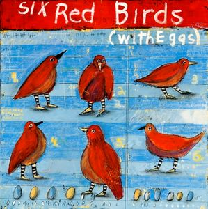 Six Red Birds with Eggs