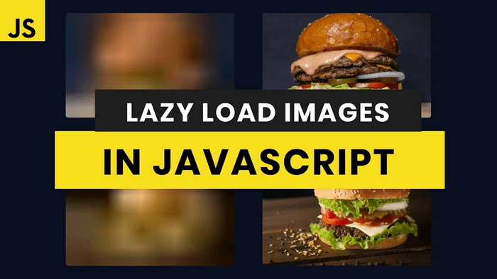 Lazy Loading Images with Vanilla JavaScript