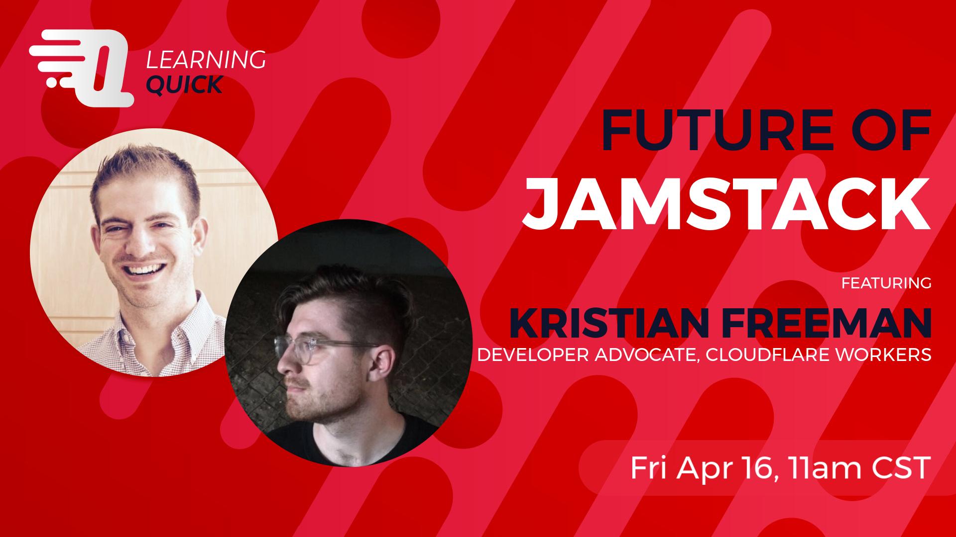 Future of Jamstack with Kristian Freeman