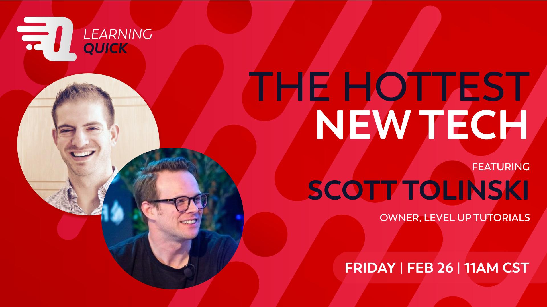 Hot New Tech with Scott Tolinski