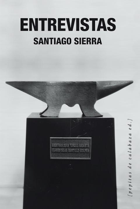 Interviews | Santiago Sierra