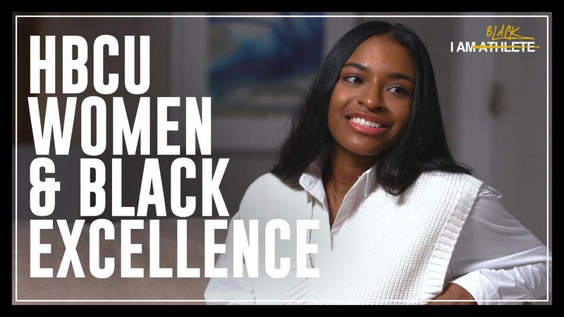 HBCU Women & Black Excellence