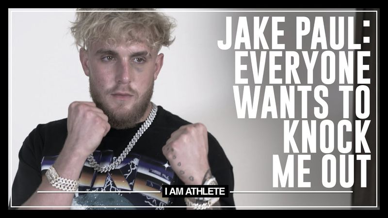 Jake Paul: Everyone Wants To Knock Me Out