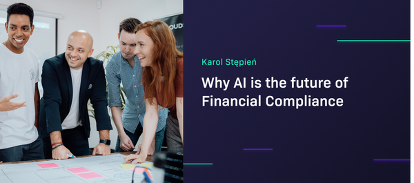 Header image: Why AI is the future of Financial Compliance