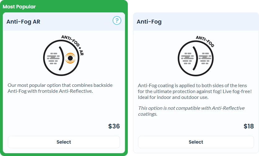 To purchase anti-fog, just select the checkbox next to the feature during checkout