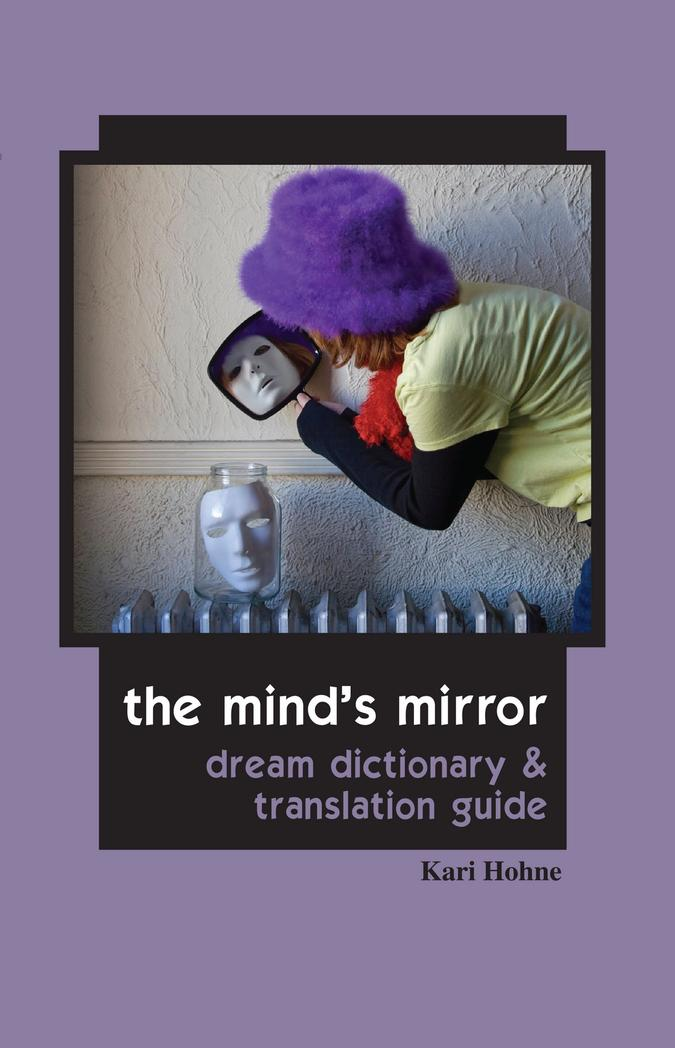 The minds mirror book by kari hohne