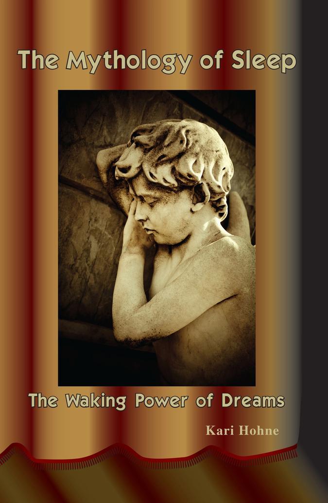 The mythology of sleep book by Kari Hohne