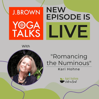 Romancing the Numinous with Kari Brown podcast