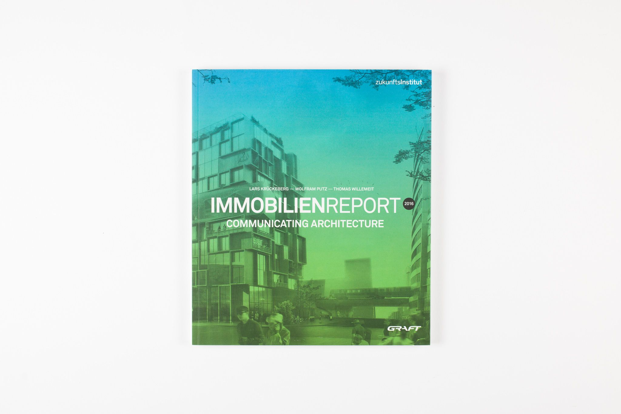 IMMOBILIEN REPORT 2016 – COMMUNICATING ARCHITECTURE