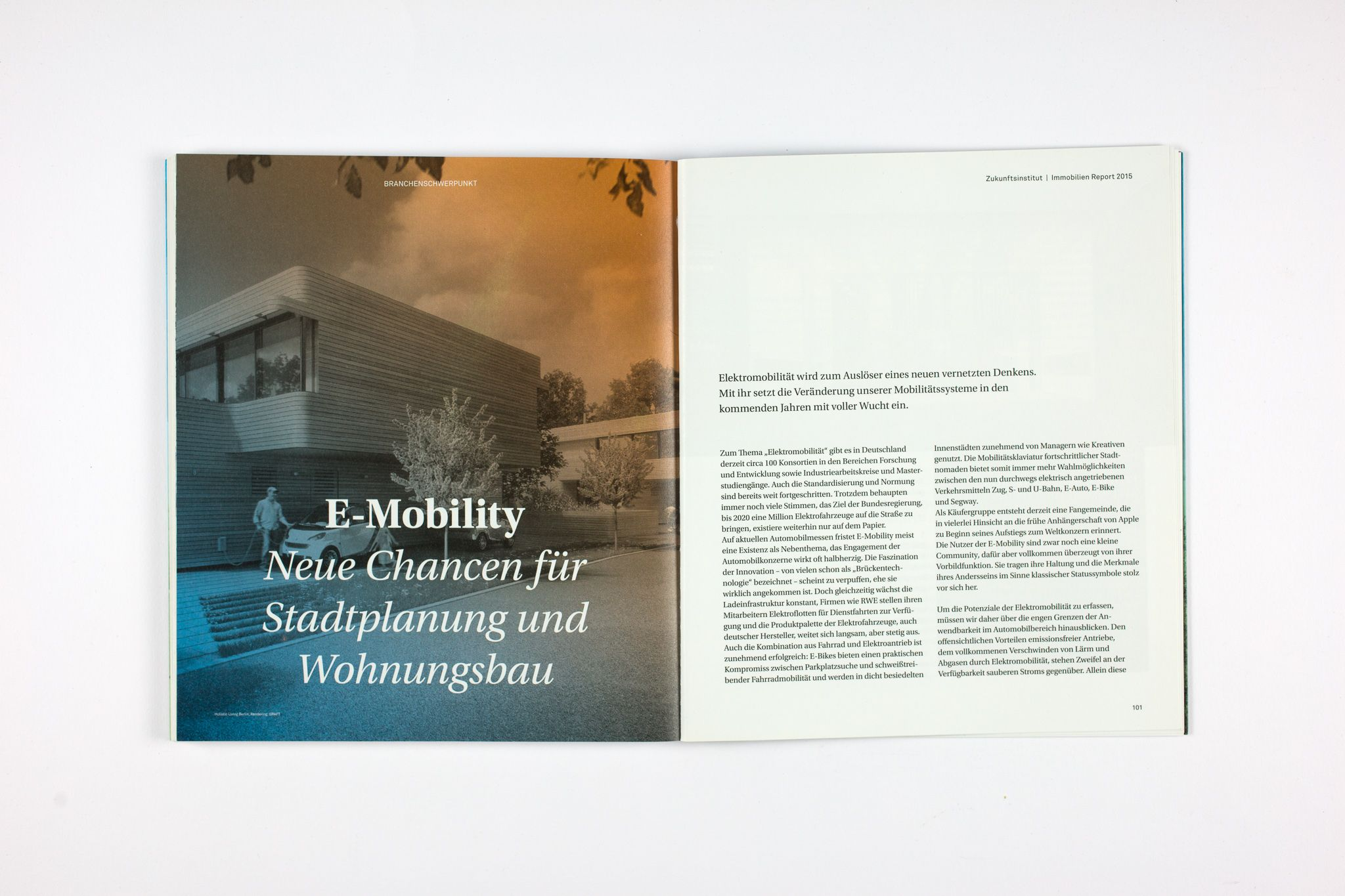 The report offers valuable insight for all planners and producers of spaces, whether in the real estate and construction sector, architects, product designers and retailers, private builders or representatives of the mobility industry.