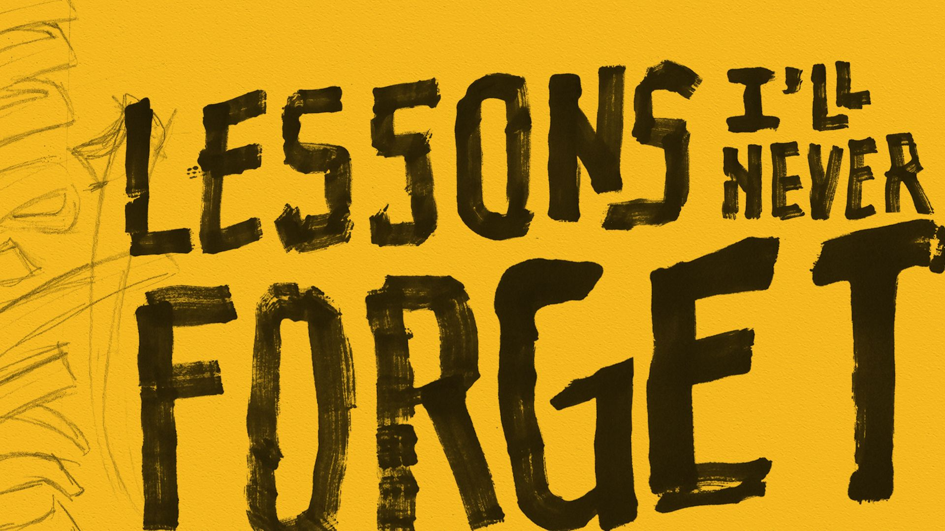 Lessons I'll Never Forget graphic