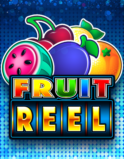 Fruit Reel