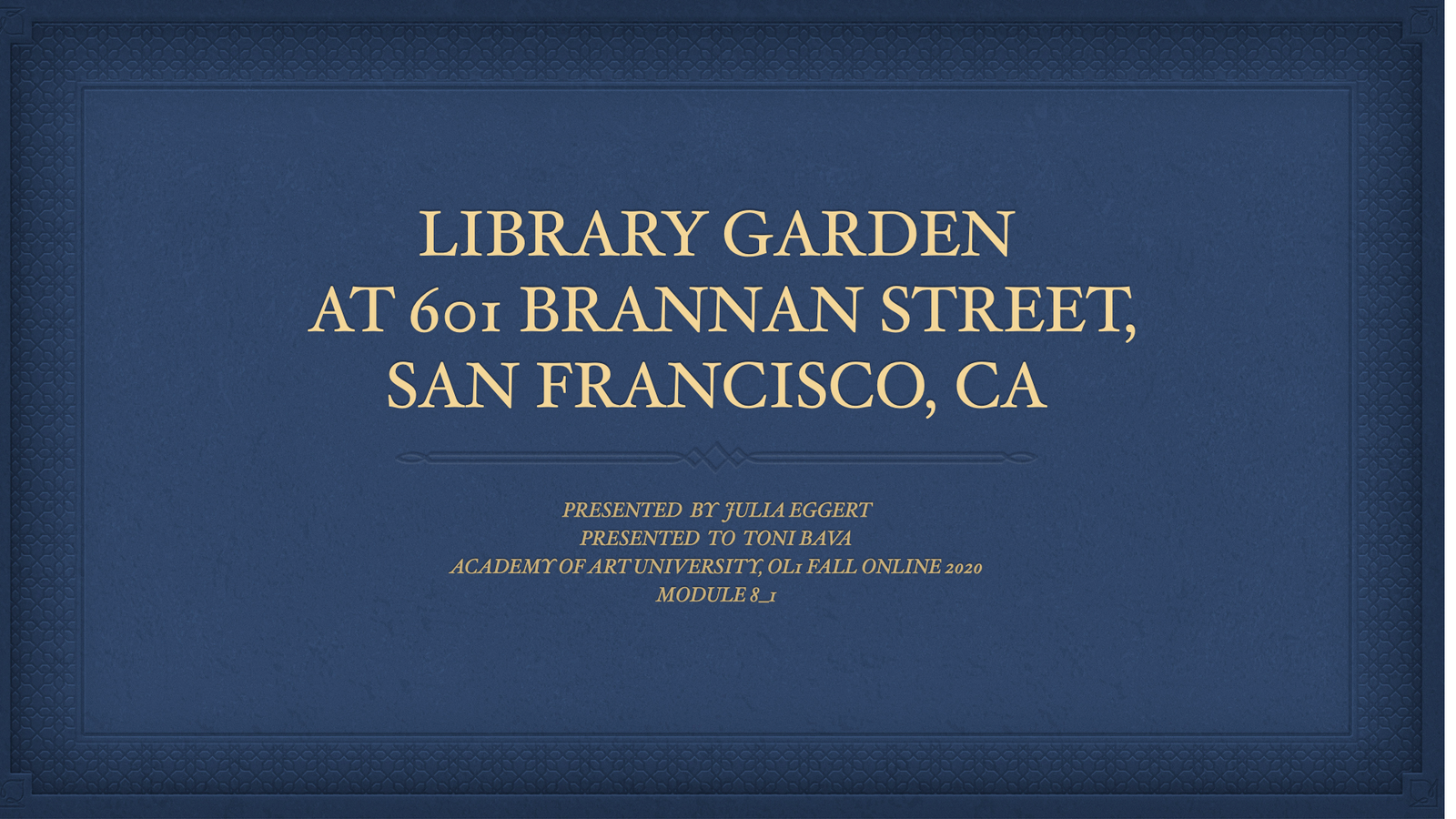 Library Garden for 601 Brannan Street Site 1