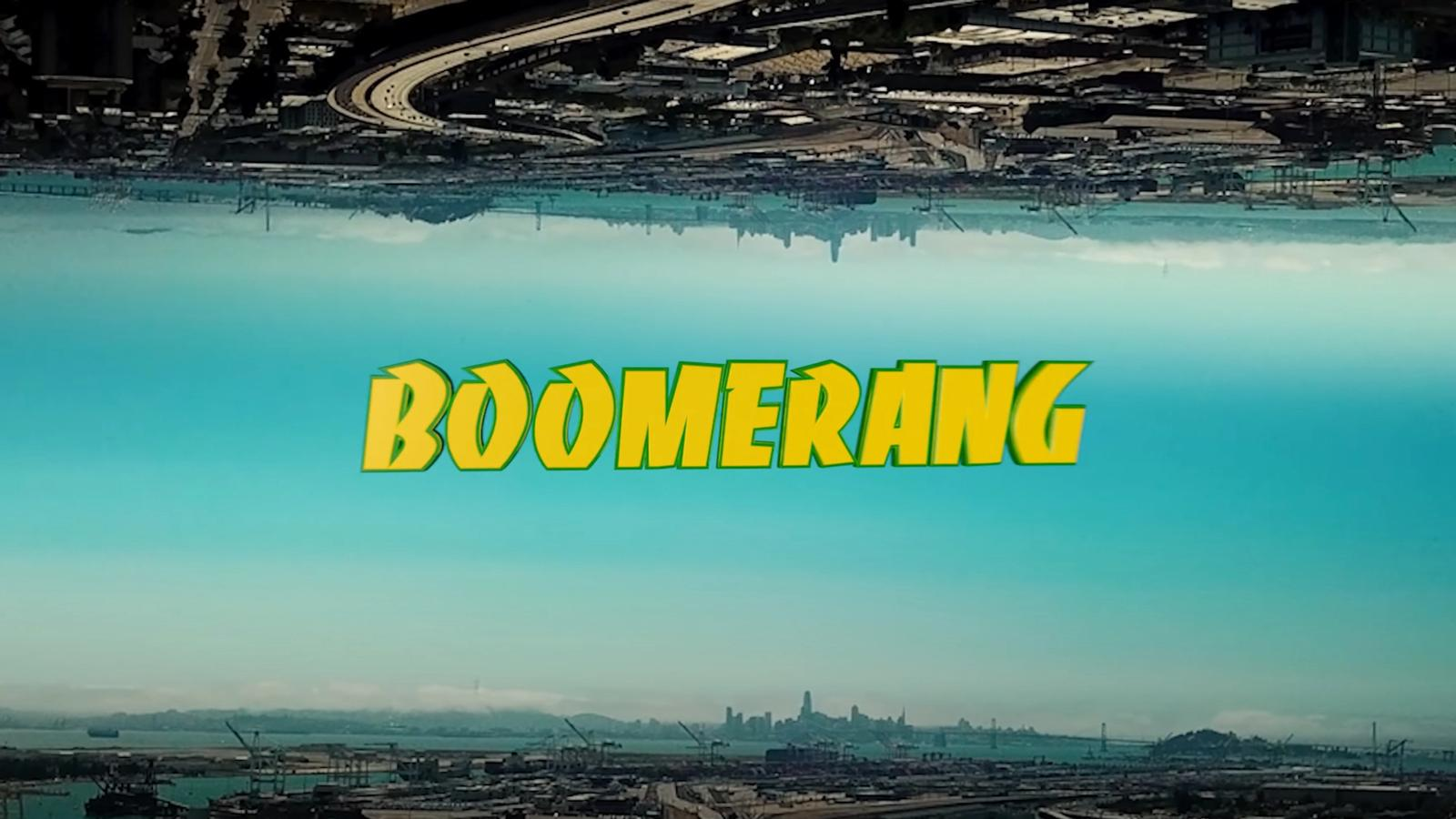 Boomerang // Music Video