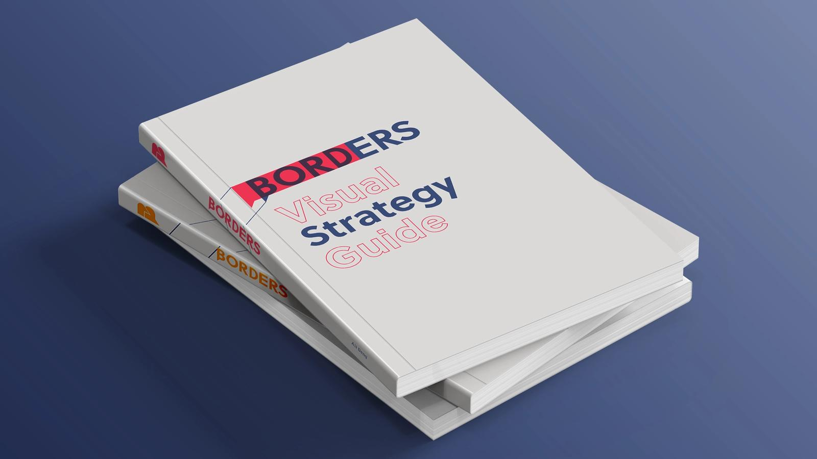 Borders Rebranding // Strategy, Development and Standards Guides
