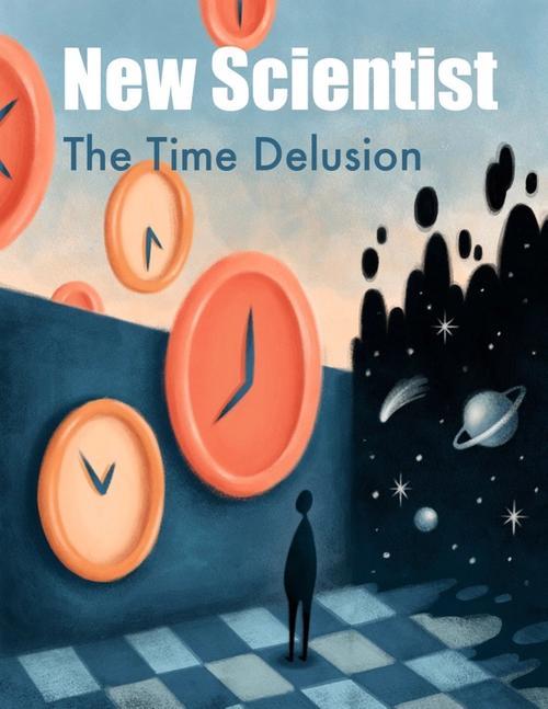 New Scientist - Time Delusion