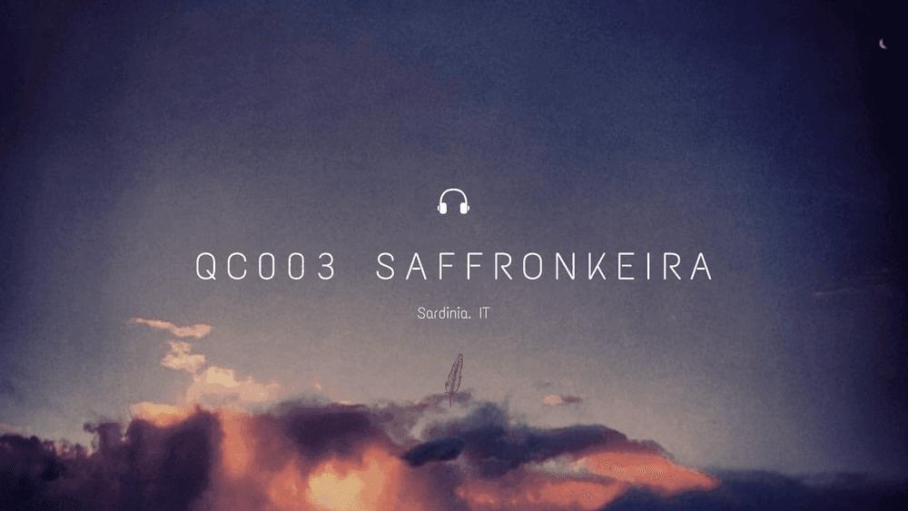 Quiet Cast 003: SaffronKeira