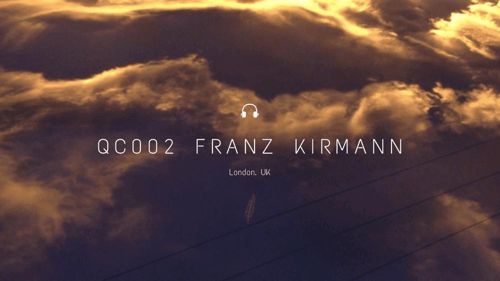 Quiet Cast 002: Franz Kirmann