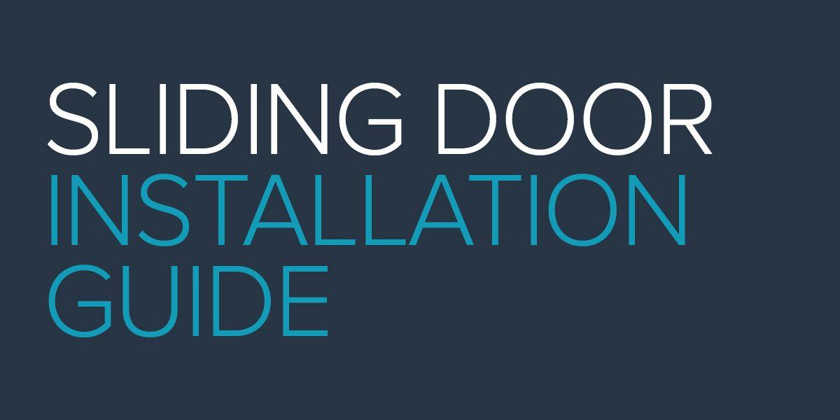 Sliding Door Installation Guide