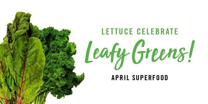 Lettuce Talk April Superfood