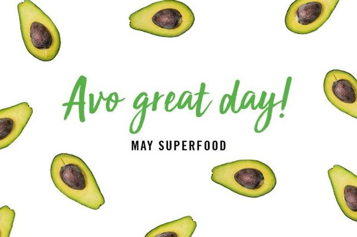 Avo Great Day - May Superfood