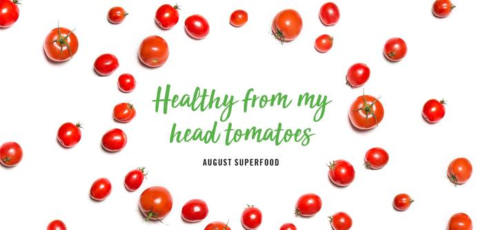 Healthy from My Head Tomatoes