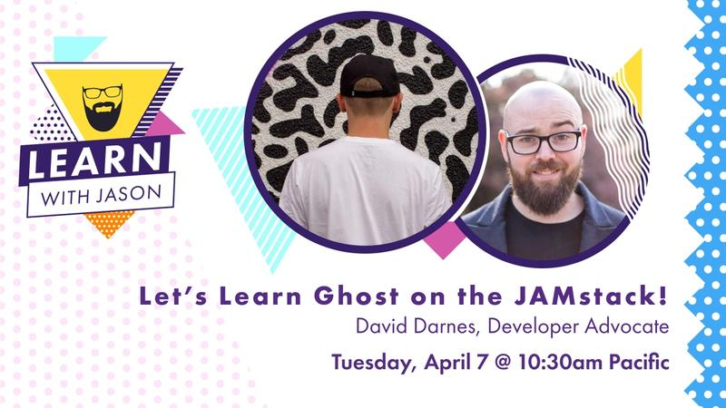 Let's Learn Ghost on the Jamstack!