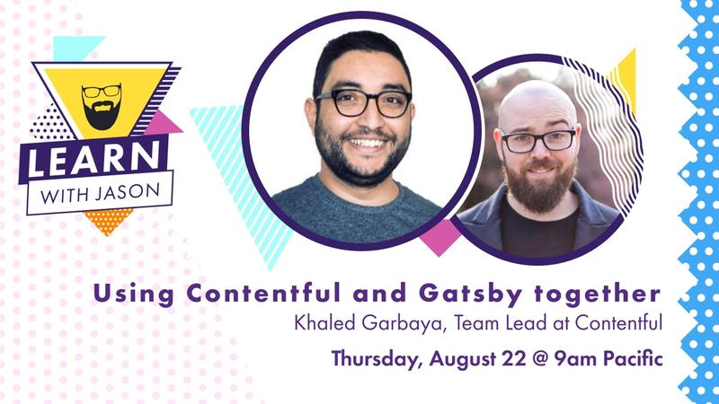 Using Contentful and Gatsby Together
