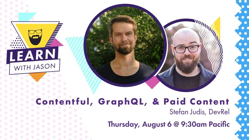 Contentful, GraphQL, & Paid Content