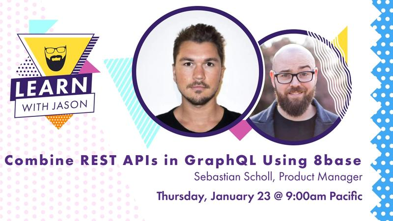 Combine REST APIs in GraphQL Using 8base