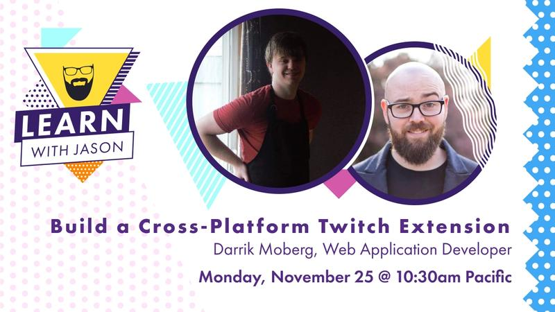 Build a Cross-Platform Twitch Extension