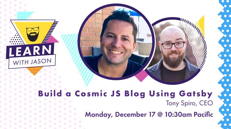 Build a Cosmic JS Powered Blog Using Gatsby