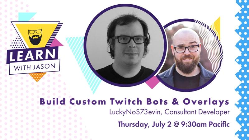 Build Custom Twitch Bots & Overlays